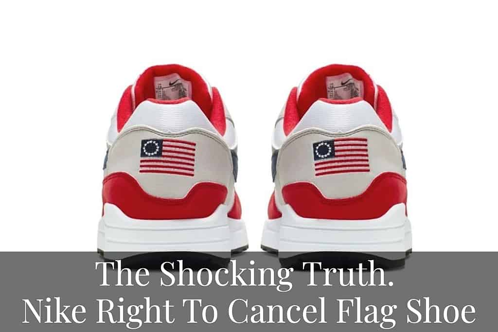 The shocking truth - Nike right to cancel flag shoe