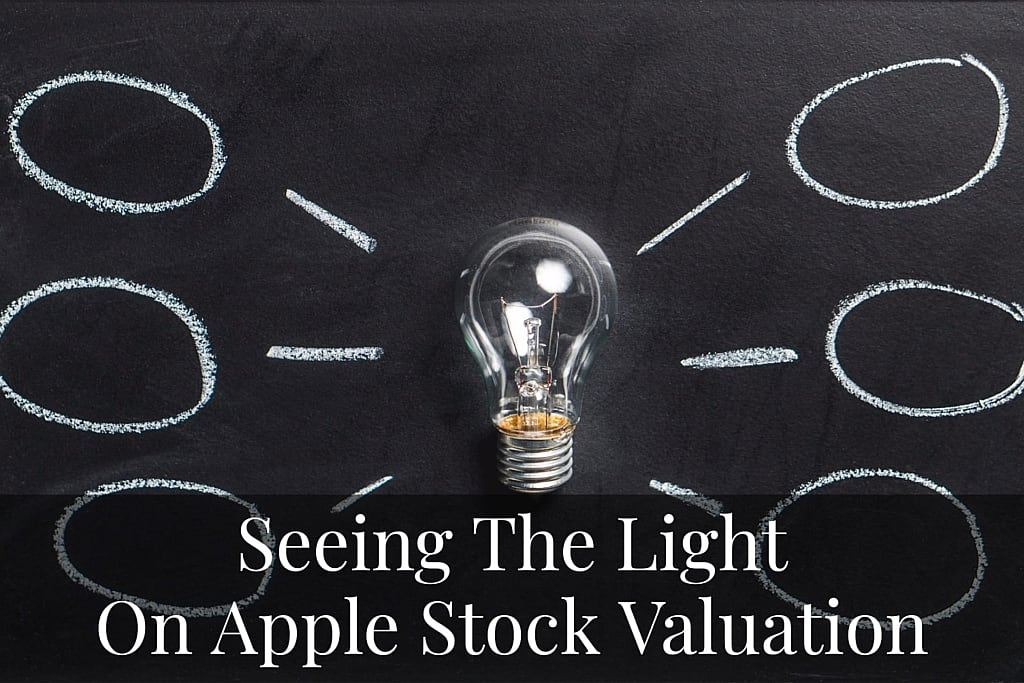 SeeingTheLight OnAppleStockValuation