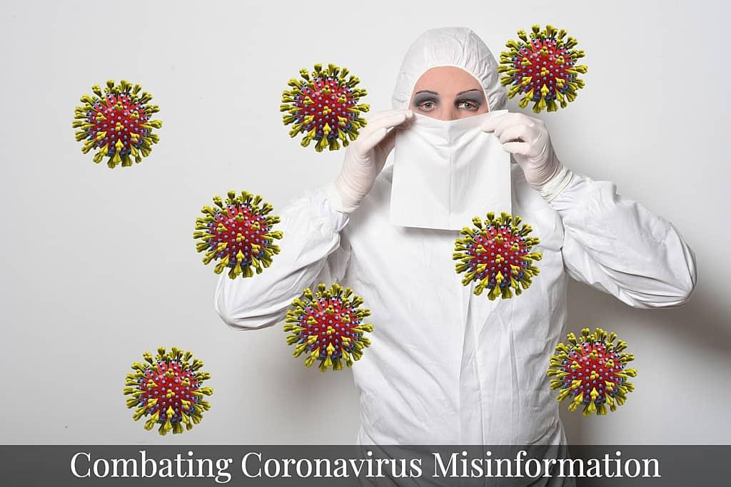 Combating COVID-19 Coronavirus Misinformation