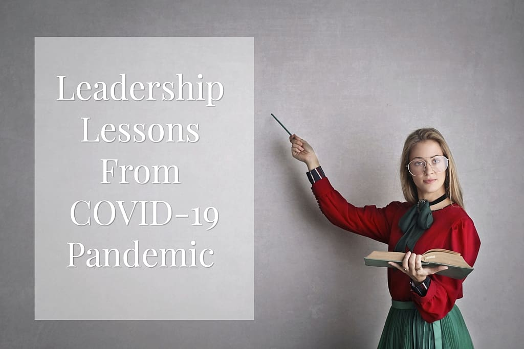 Leadership Lessons from COVID-19 Pandemic